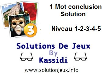 1 Mot conclusion niveau 1-2-3-4-5