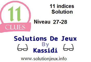 11 indices solution niveau 27-28