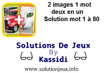 2 images 1 mot deux en un solution niveau 1 a 80