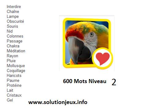 solution 600 mots niveau 2