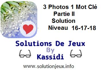 3 Photos 1 Mot clé Partie II soluces 16-17-18