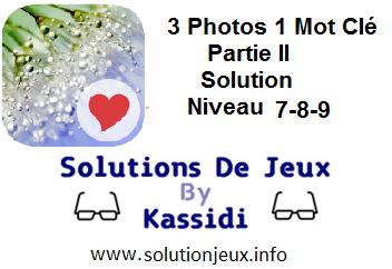 3 Photos 1 Mot clé Partie II soluces 7-8-9