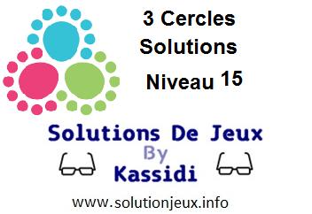 3 cercles niveau 15 solutions