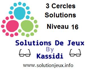 3 cercles niveau 16 solutions