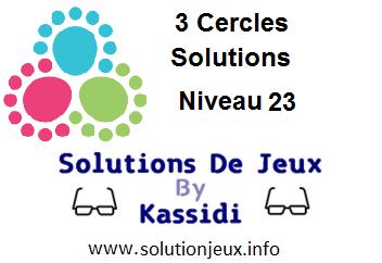 3 cercles niveau 23 solutions