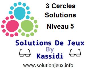 3 cercles niveau 5 solutions