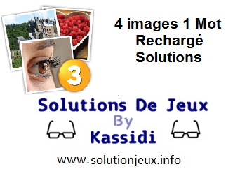 4 images 1 mot rechargé solutions 1 à 10