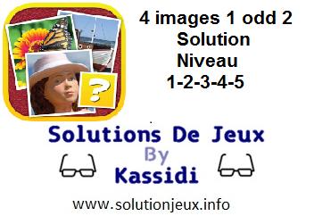 4 images 1 odd 2 niveau 1-2-3-4-5