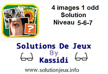 4 images 1 odd niveau 5-6-7 Solution