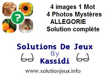 4 photos mystère allégorie niveau 1-2-3-4-5-6-7-8-9-10