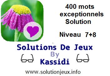 400 Mots exeptionnels niveau 7 et 8 solution