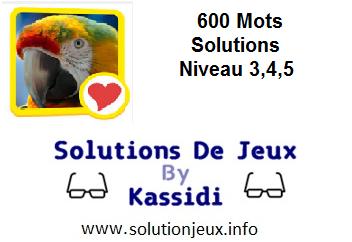 600 Mots Niveau 3-4-5 solution