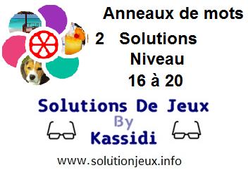 Anneaux de Mots 2 Niveau 16,17,18,19,20 Solutions