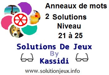 Anneaux de Mots 2 Niveau 21,22,23,24,25 Solutions