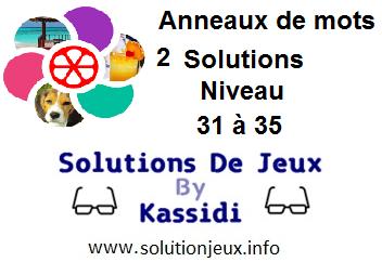 Anneaux de Mots 2 Niveau 31,32,33,34,35 Solutions