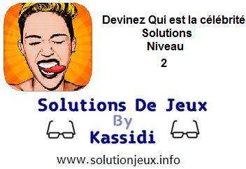 Devinez qui est la célébrité Niveau 2 Solutions