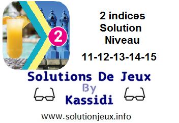 Solution 2 indices niveau 11-12-13-14-15