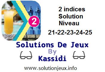 Solution 2 indices niveau 21-22-23-24-25