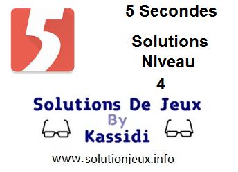 Solutions 5 secondes Niveau 4
