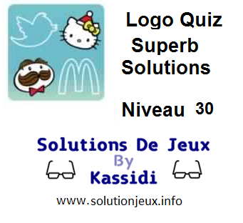 Solutions Logo Quiz Superb Niveau 30