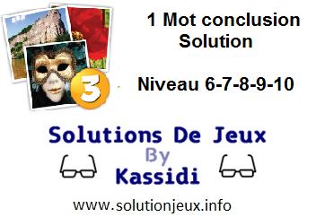1 Mot conclusion niveau 6-7-8-9-10