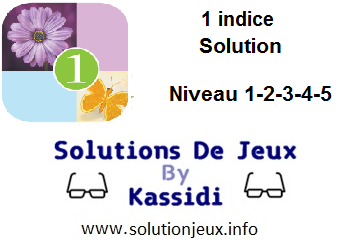 1 indice solution niveau 1-2-3-4-5