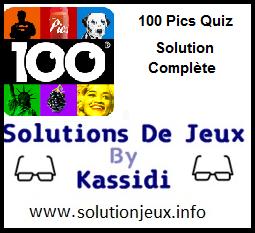 100 pics quiz toutes les solutions