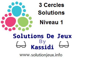 3 cercles niveau 1 solutions