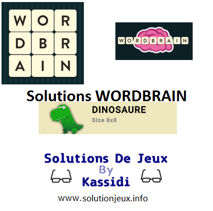32 wordbrain dinosaure solutions