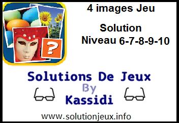 4 images jeu solution niveau 6-7-8-9-10