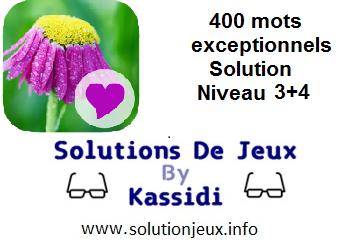 Réponses 400 Mots exceptionnels niveau 3 et 4