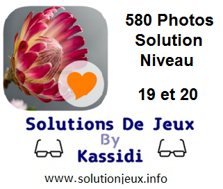 580 Photos Solution Niveau 19 et 20
