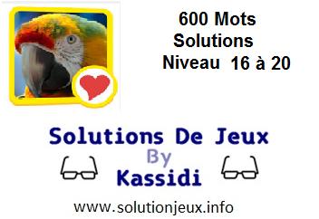 600 Mots Niveau 16-17-18-19-20 solution