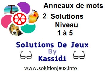 Anneaux de Mots 2 Niveau 1,2,3,4,5 Solutions