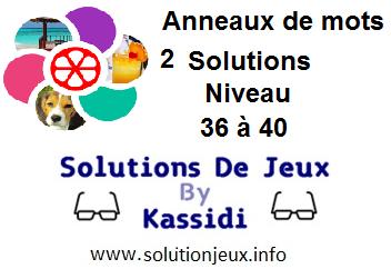 Anneaux de Mots 2 Niveau 36,37,38,39,40 Solutions