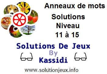 Anneaux de Mots Niveau 11,12,13,14,15 Solutions