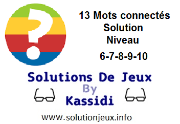 Connect les mots niveau 6-7-8-9-10 solution