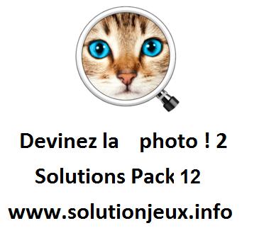 Devinez la photo 2 pack 12 et 13 : Solutions - Kassidi