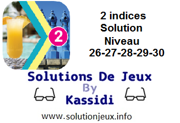 Solution 2 indices niveau 26-27-28-29-30