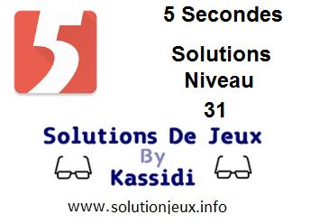 Solutions 5 secondes Niveau 31