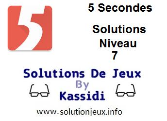 Solutions 5 secondes Niveau 7