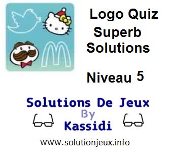 Solutions Quiz Logo superbe Niveau 5