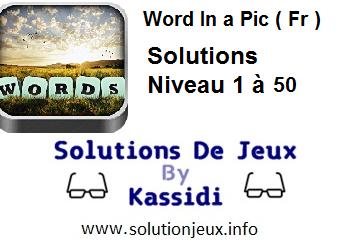 words in a pic francais réponses niveau 1 a 50